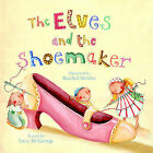 The Elves and the Shoemaker. by Meadowside Children's Books (Paperback, 2009)