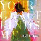 matt Redman Your Grace Finds Me live CD