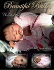 Babies The Art of Reborn Doll Making 9781411678231 Paperback