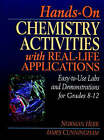 Hands-on Chemistry Activities with Real-life Applications: Easy-to-use Labs and Demonstrations for Grades 8-12 by Norman Herr, James B. Cunningham (Spiral bound, 1998)