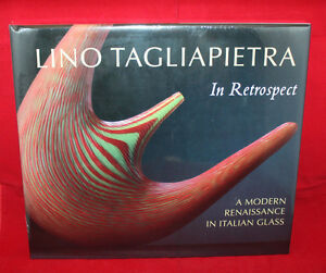 Lino Tagliapietra in Retrospect A Modern Renaissance in Italian Glass Book Frant