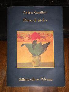 ANDREA-CAMILLERI-PRIVO-DI-TITOLO-Sellerio-2005-brossurato-con-sovraccopertina