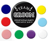 TEAM GROOM STAG PARTY BUTTON BADGE BADGES WEDDING FUN HEN STAG PERSONALISED NEW