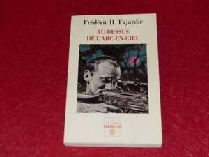 BIBLIOTHEQUE-H-amp-P-J-OSWALD-FREDERIC-H-FAJARDIE-ARC-EN-CIEL-1996-Signe