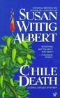 Chile Death by Susan W. Albert (Paperback, 1998)