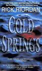 Cold Springs by Rick Riordan 9780553579970 Paperback 2004