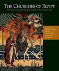 The Churches of Egypt: from the Journey of the Holy Family to the Present Day by Gertrud J. M. Van Loon, Gawdat Gabra, Professor Gawdat Gabra, Gertrud J M Van Loon (Paperback, 2012)