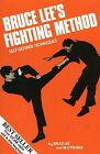 Bruce Lee's Fighting Method: Self-Defense Techniques: v. 1: Self-Defense Techniques by Mitoshi Uyehara, Bruce Lee (Paperback, 1977)
