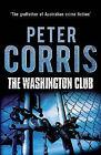 The Washington Club by Peter Corris (Paperback, 2014)