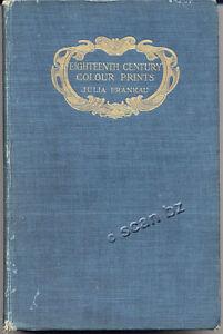 FRANKAU-EIGHTEENTH-CENTURY-COLOUR-PRINTS-AN-ESSAY-ON-CERTAIN-STIPPLE-ENGRAVERS