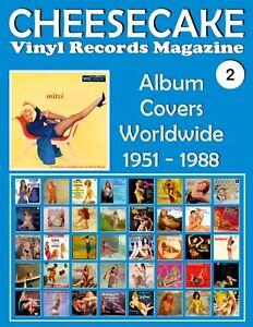 CHEESECAKE-Vinyl-Records-Magazine-No-2-Album-Covers-Worldwide-1951-1988