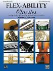 Flex-Ability Classics -- Solo-Duet-Trio-Quartet with Optional Accompaniment: Trumpet/Baritone T.C. by Alfred Publishing (Paperback / softback, 2009)