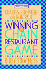 Winning the Chain Restaurant Game: Eight Key Strategies by Charles Bernstein, Ron Paul (Hardback, 1994)
