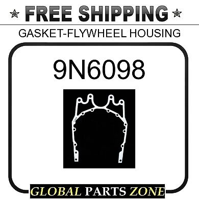 GASKET-FLYWHEEL HOUSING  for Caterpillar CAT 9N6098