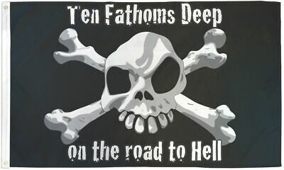 10 Fathoms Deep on the Road to Hell 3x5ft Pirate Poly Flag Jolly Roger