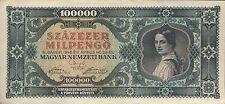 Ungarn / Hungary 100.000 Milpengö 1946 Pick 127 (1/1-)