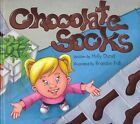 Chocolate Socks 9781620200001 by Holly Durst Hardcover