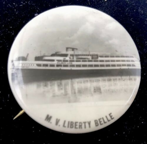 MV LIBERTY BELLE Smboat Pinback PIN Button New York City Badge