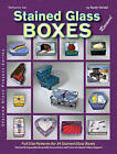 Patterns for Stained Glass Boxes: 34 Full-size Patterns - Step-by-step Assembly Instructions by Randy Wardell, Judy Wardell (Paperback, 1998)