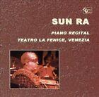 Solo Piano Recital: Teatro la Fenice Venizia by Sun Ra (CD, Oct-2003, Golden Years of New)