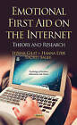 Emotional First Aid on the Internet: Theory and Research by Rachel Sagee, Itzhak Gilat, Hana Ezer (Hardback, 2014)