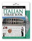 Eyewitness Travel Guides: Italian Phrase Book & CD by DK Publishing, DK (Mixed media product)