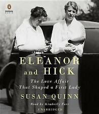 Eleanor and Hick: The Love Affair That Shaped...by Susan Quinn NEW Audio CD