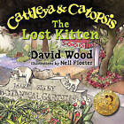 Cattleya and Catopsis, the Lost Kitten by David Wood (Paperback / softback, 2009)