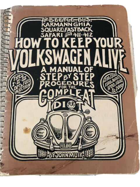 How To Keep Your Volkswagen Alive For The Compleat Idiot