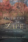 Answers to Life by Robert Foster Russell (Paperback / softback, 2004)