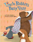 Uncle Rabbit's Busy Visit by Christa Kempter, Frauke Weldin (Hardback, 2010)