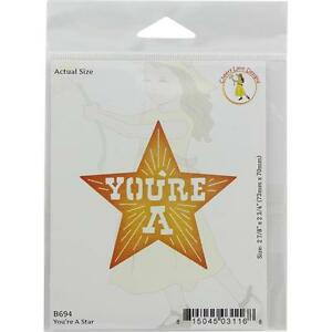"Cheery Lynn Designs Die ~ You're A Star, 2 7/8"" x 2 3/4"" B694 ~ NIP"