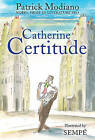 Catherine Certitude by Patrick Modiano (Hardback, 2014)
