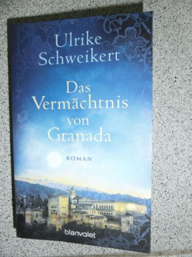 1 von 1 - Das Vermächtnis von Granada von Ulrike Schweikert (2016, Taschenbuch)  170621