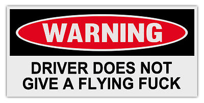 Automobilia Driver Does Not Give A Flying F Ck As Effectively As A Fairy Does Hard-Working Funny Warning Magnets