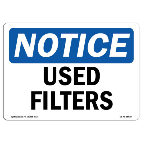 Used Filters SignHeavy Duty Sign or Label OSHA Notice