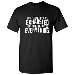 You-People-Exhausted-Sarcastic-Cool-Graphic-Gift-Idea-Adult-Humor-Funny-T-Shirt