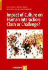 Impact of Culture on Human Interaction: Clash or Challenge? by Hogrefe Publishing (Hardback, 2008)