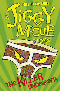 The-Killer-Underpants-Jiggy-McCue-Lawrence-Michael-Very-Good-Book