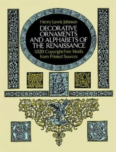 Decorative Ornaments and Alphabets of the R... by Johnson, Henry Lewis Paperback