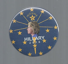 "2016 HILLARY CLINTON - INDIANA STATE FLAG DESIGN PICTURE 2 1/4"" CAMPAIGN BUTTON"