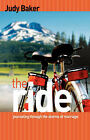The Ride - Journaling Through the Storms of Marriage by Judy Baker (Paperback / softback, 2007)