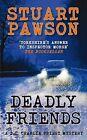 Deadly Friends by Stuart Pawson (Paperback, 2011)