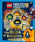 Lego Nexo Knights: The Book of Knights by Julia March (Hardback, 2016)