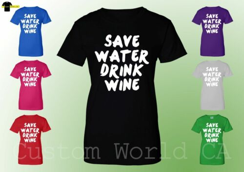 Save Water T Shirt Drink Wine Tee Save Water Drink Wine Funny Women Tee