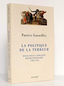 La-Politique-de-la-Terreur-Essai-sur-1789-1794-Patrice-GUENIFFEY-Fayard-2000