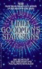 Linda Goodman's Star Signs : Uncover the Secrets to Self-Discovery and Fulfillment by Linda Goodman (1993, Paperback)