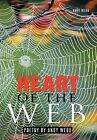 Heart of the Web: Poetry by Andy Webb by Andy Webb (Hardback, 2011)