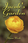 Jacob's Garden by Sharon Worth (Paperback / softback, 2009)