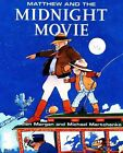 Matthew and the Midnight Movie by Allen Morgan (Paperback / softback, 2002)